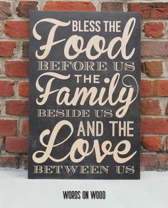 Bless the Food Wooden Sign Sharpie Projects, Words On Wood, Bless The Food, Different Signs, Church Signs, Food Words, Sign Quotes, Home Signs, Great Quotes