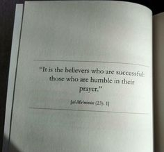 It is indeed the believer's who are successful, those who humble themselves in their prayers.