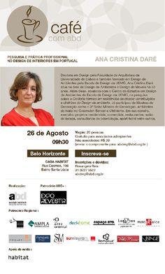 Teia Design: Café com a ABD MG - com Ana Cristina Daré