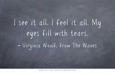 Virginia Woolf, from The Waves #introverts