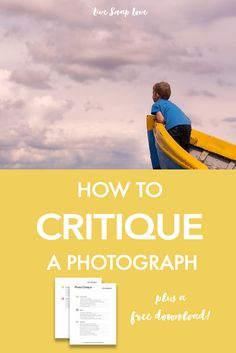 Learning how to critique a photograph is an important skill to learn in your photography journey! Click through to read the questions and grab a free checklist!
