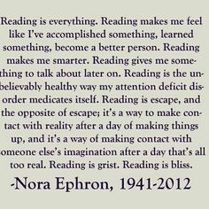 ilovereadingandwriting:  Reading is everything (via Books)
