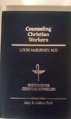 Counseling Christian Workers (Resources for Christian Counseling) by Louis McBurney,