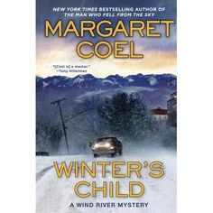 Margaret Coel's New York Times bestselling series continues as Arapaho attorney Vicky Holden and Father John O'Malley discover that a cen...