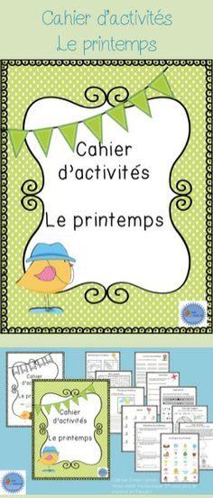 Cahier d'activités sur le thème du printemps French Teacher, Teaching French, Learning A Second Language, Core French, French Education, French Classroom, French Resources, French Immersion, Spring Activities