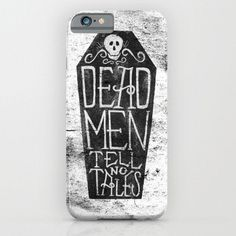 Pirates of Caribbean Quote - Dead Men Tell No Tales iphone case, smartphone