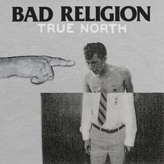 In Their Heart is Right - Bad Religion (True North)
