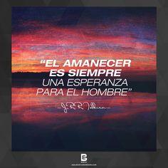 """""""El amanecer es siempre una esperanza para el hombre"""" —J.R.R. Tolkien— Visítanos: http://www.elsalvadorebooks.com"""