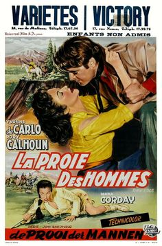 'La Proie des Hommes' (Raw Edge) 1956: Rory Calhoun & Yvonne De Carlo, Action Western, French language version © Universal Pictures
