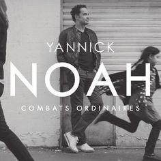Combats Ordinaires Yannick Noah | CD NEUF
