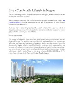 1realty is providing quality and classy residential_properties_in_Nagpur and other cities of Maharashtra in your budget. Property has number of facilities and amenities which makes your life comfortable.