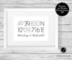 Are you looking for a special poster? ** This poster is designed / personalized with your location coordinates! ** It is an individual and beautiful . Living Styles, New Home Gifts, Diy Gifts, Diy And Crafts, Poster Prints, Etsy, Lettering, Design, Picture Frame