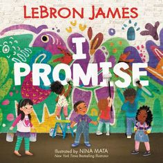 Just a kid from Akron, Ohio, who is dedicated to uplifting youth everywhere, LeBron James knows the key to a better future is to excel in school, do your best, and keep your family close.I Promise is a lively and inspiring picture book that reminds us that tomorrow's success starts with the promises we make to ourselves and our community today...