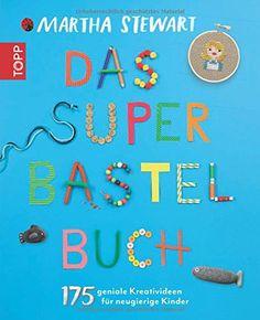 Das Super-Bastelbuch: 175 geniale Kreativideen für neugierige Kinder von Martha Stewart http://www.amazon.de/dp/3772459994/ref=cm_sw_r_pi_dp_lSDiwb01D9G1Y