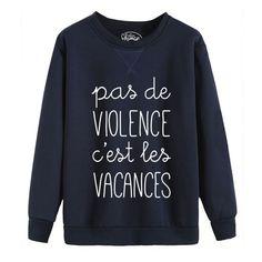 """Sweat """"Pas de violence"""" femme Shaman. Impression réalisée en France. Modèle et sweat de la marque Shaman."""