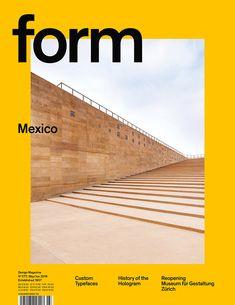 form N° 277. 2018. Mexico. Art Direction: Carolin Blöink, Susanne Heinlein, Sarah Schmitt; Centro Cultural Teopanzolco, architects: Isaac Broid and Productora, photo: Jaime Navarro
