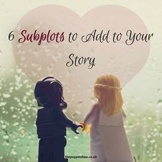 6 Subplots to Add to Your Story