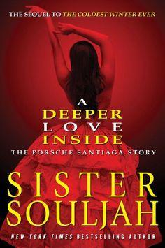 A Deeper Love Inside: The Porsche Santiaga Story by Sister Souljah,http://www.amazon.com/dp/1439165319/ref=cm_sw_r_pi_dp_DcKhsb0YT24H109T