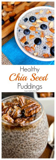 Healthy Chia Seed Puddings which taste like dessert. Quick, no-cook recipes which are gluten free and refined sugar free! http://www.superhealthykids.com/healthy-chia-seed-puddings-taste-like-dessert/