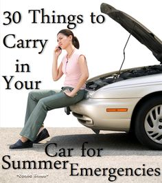Condo Blues: 30 Basic Things to Carry in Your Car for Summer Emergencies