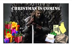 Christmas Is Coming!  Game of Thrones style...made this one myself.
