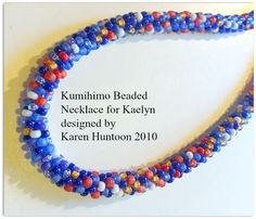 8/0 All Beaded Kumihimo Necklace designed for Kaelyn and braided by Karen Huntoon
