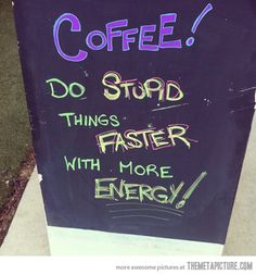 Truth about coffee...