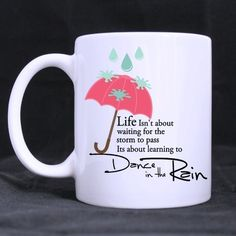 Dance In the Rain Quotes Custom White Mug Cup with funny design Custom Photo Mugs ** Trust me, this is great! Click the image. : Cat mug