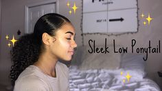 SLEEK LOW PONYTAIL FOR CURLY HAIR | Curlycrownz