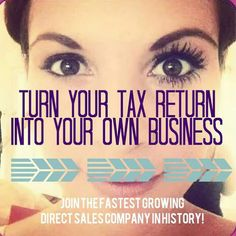 Home based business with your tax return. We are an amazing, empowering company for women. Oh yeah, and the fastest growing direct sales company. https://www.youniqueproducts.com/lashestothemax/products/view/US-11101-02#.VbGcFfljpaZ