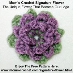 Free Pattern on our website. Learn to make our Signature (logo) Flower. http://www.moms-crochet.com/signature-flower.html