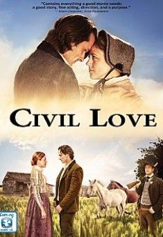 Civil Love - Christian Movie/Film - For More Info, Check Out Christian Film Database: CFDb - http://www.christianfilmdatabase.com/review/civil-love/