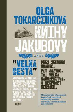 Olga Tokarczuková. Knihy Jakubovy