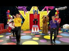 The Wiggles - Wiggly Circus song (+playlist) http://www.youtube.com/watch?v=QnzZ_7sXCI0&list=PL19A6F99222F94314