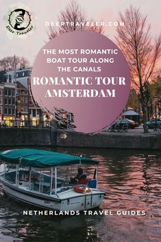 Romantic tour Amsterdam - The most romantic boat tours and walking tours in Amsterdam. Fall in love with the romantic side of the capital of the Netherlands European Travel Tips, Europe Travel Guide, Europe Destinations, Travel Guides, Travel Advice, Amsterdam Canals, Amsterdam Travel, Amsterdam Netherlands, Most Romantic