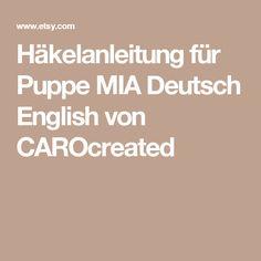 Häkelanleitung für Puppe MIA Deutsch English von CAROcreated