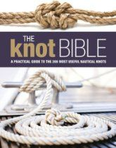 """Read """"The Knot Bible The Complete Guide to Knots and Their Uses"""" by Bloomsbury Publishing available from Rakuten Kobo. The complete and definitive bible of knots for seafarers. Featuring all the knots, hitches, bends, splices, whipping and. Rope Crafts, Crafts To Make, Sailing Books, Sailing Magazine, Nautical Knots, Tie Knots, Bible, Ebooks, Sailing Yachts"""