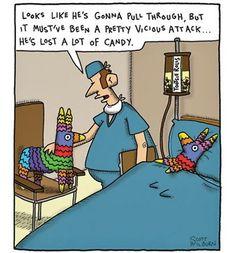 Pinata survived a vicious attack - Humor is great medicine Funny Cartoons, Funny Comics, Funny Memes, Cartoon Humor, Hilarious Quotes, Fun Quotes, Medical Humor, Nurse Humor, Funny Medical
