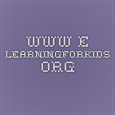 www.e-learningforkids.org