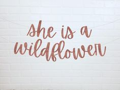 She is a Wildflower Baby Shower Banner Girl Birthday Party Baby Birthday Quotes, Happy Birthday Baby Girl, Wild One Birthday Party, Birthday Parties, Party Girl Quotes, Diy 1st Birthday Decorations, 1st Birthday Banners, 2nd Birthday, Birthday Ideas