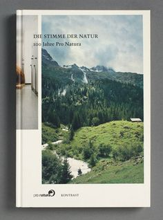 awarded as one of the most beautiful swiss books 2009. die stimme der natur – 100 jahre pro natura.
