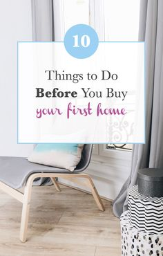 10 Things to Do Before Buying A Home - L Bee and the Moneytree