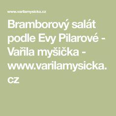 Bramborový salát podle Evy Pilarové - Vařila myšička - www.varilamysicka.cz