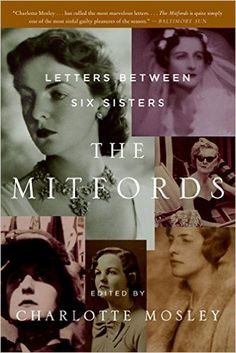 http://www.amazon.com/The-Mitfords-Letters-Between-Sisters/dp/0061375403/ref=pd_sim_14_1?ie=UTF8