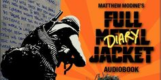 Jim Hemphill (The Trouble with the Truth) Talks Matthew Modine's Full Metal Jacket Diary Audiobook   The Talkhouse Film