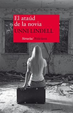 CRUCE DE CABLES: El ataúd de la novia/ Unni Lindell En nuestra librería: http://libreria-alzofora.com/index.php?route=product/search&search=el%20ataud%20de%20la%20novia