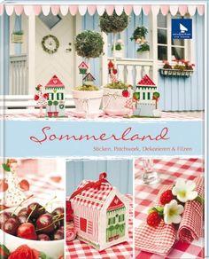 Summerland Book by Ute Menze, Acufactum Book Crafts, Diy Crafts, Craft Books, Japan Crafts, Sewing Magazines, Magazine Crafts, Quilting, Crochet Magazine, Pattern Books