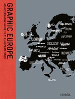 Read PDF Graphic Europe: An Alternative Guide to 31 European Cities - Populer ebook - By Ziggy Hanaor Australia Photos, Australia Travel, Paris City, London City, Posters Canada, Europe, Quote Posters, Graphic, Travel Posters