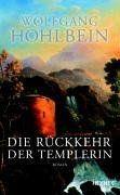 Die Rückkehr der Templerin von Wolfgang Hohlbein, http://www.amazon.de/dp/3453879198/ref=cm_sw_r_pi_dp_-4kZqb1JCYER0