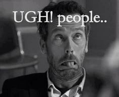 30 Sarcastic And Hilarious Dr House Quotes - Part 15 Doctor House Frases, Sean Leonard, Flirty Questions, Haha, Hugh Laurie, Intj, How I Feel, Just For Laughs, Laugh Out Loud